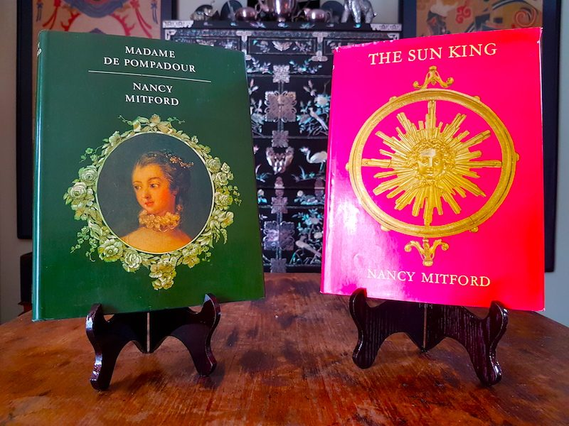 Madame de Pompadour and The Sun King, both by Nancy Mitford.