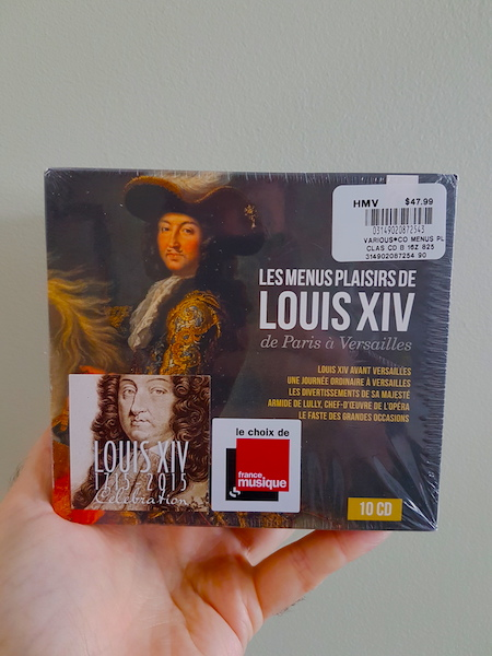 Les Menus Plaisirs, a 10-CD boxed set of music from Louis XIV's court.
